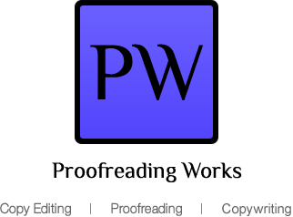 Proofreading Works - Proofreading | Copy Editing | Copy Writing